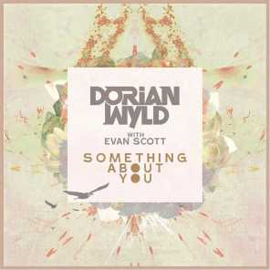 Something About You (feat. Evan Scott)