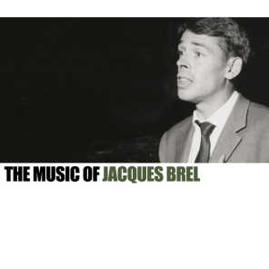 The Music Of Jaques Brel