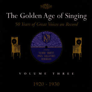 The Golden Age of Singing Volume Three: 1920-1930