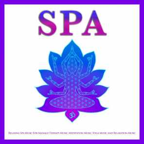 Spa Music Relaxation, Yoga Music Experience, Amazing Spa Music