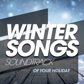 Winter Songs - Soundtrack of Your Holiday