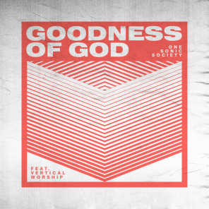 Goodness of God (feat. Vertical Worship)