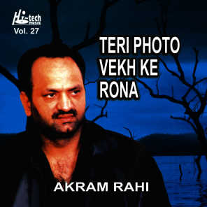 Teri Photo Vekh Ke Rona Vol. 27