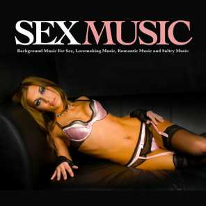 Sex Music, Slow Sex Music, Sex Music Zone