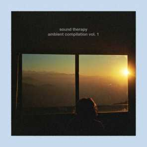 Sound Therapy Ambient Compilation, Vol. 1