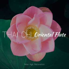 Thai Chi Oriental Flute: New Age Relaxation