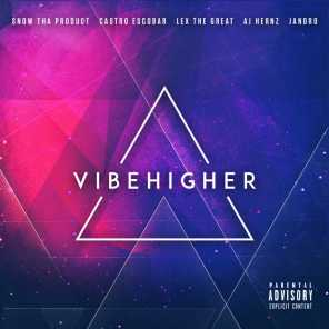 Vibe Higher, Snow Tha Product