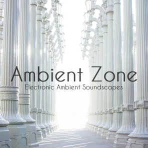 Ambient Zone: Electronic Ambient Soundscapes