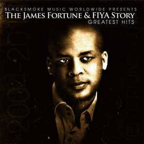 James Fortune & Fiya Story - Greatest Hits