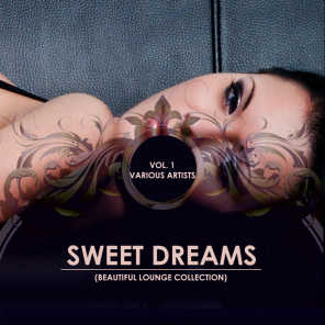 Sweet Dreams (Beautiful Lounge Collection), Vol. 1