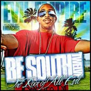 Be South 12 (The Root Of All Evil)