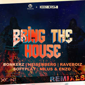 Bring The House (Remixes)