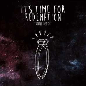 It's Time for Redemption