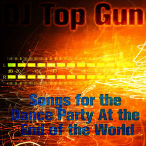 Songs for the Dance Party At the End of the World