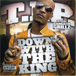 Down With The King: Gangsta Grillz