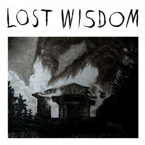 Lost Wisdom (feat. Julie Doiron & Fred Squire)