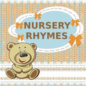 Nursery Rhymes, Songs for Children and Music for Children
