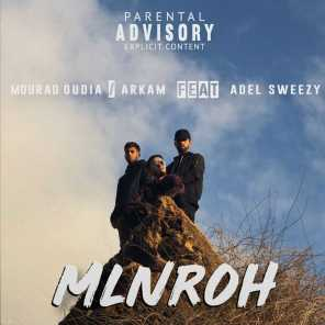 Mourad Oudia & Arkam feat. Adel Sweezy