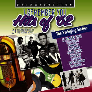 I Remember You: Hits of '62