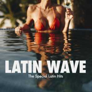 Latin Wave (The Special Latin Hits)
