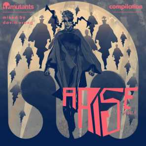 Mutants Arise Compilation, Vol. 1 Mixed by David Vrong