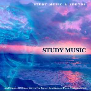 Study Music and Sounds of Ocean Waves for Focus, Reading and Piano Studying Music