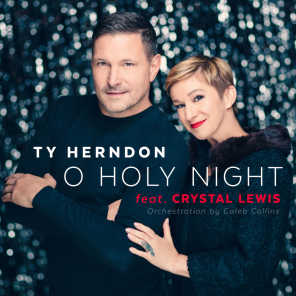 O Holy Night (feat. Crystal Lewis)