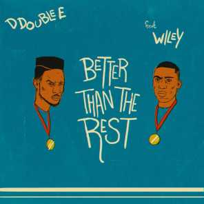 Better Than the Rest (feat. Wiley)