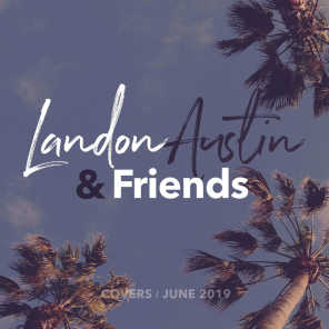 Landon Austin and Friends: Covers (June 2019)