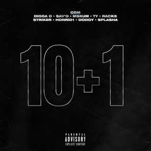 10+1 (feat. Sav'O, Mskum, Ty, Rack5, Striker, Horrid1, Dodgy & Splasha)