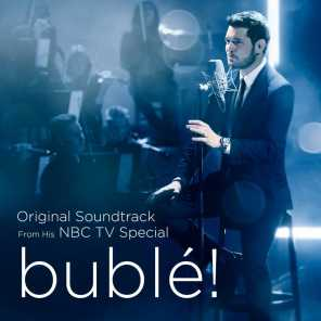 Michael Bublé (Featuring Chris Botti)