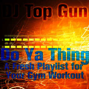 Do Ya Thing: A Fresh Playlist for Your Gym Workout