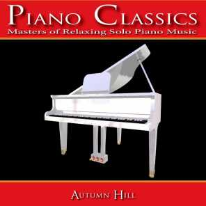 Piano Classics: Masters of Relaxing Solo Piano Music