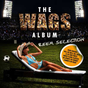 The Wags Album (Reem Selection)