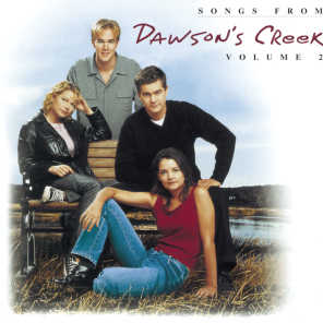 Dawson's Creek (Television Soundtrack)