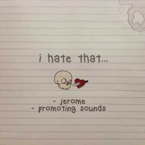 Promoting Sounds & Jerome