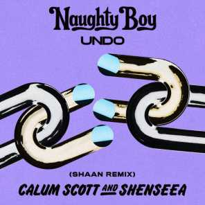 Naughty Boy, Calum Scott & Shenseea