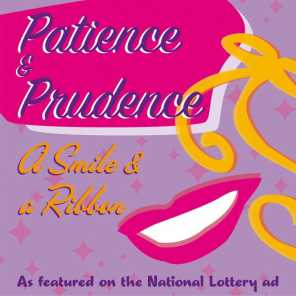 Patience and Prudence