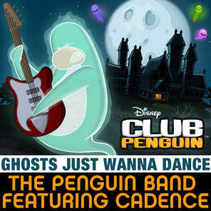 Ghosts Just Wanna Dance (From ''Club Penguin'') [feat. Cadence]