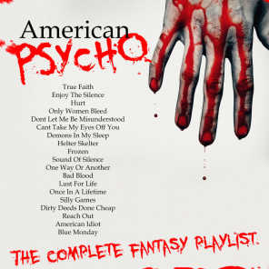 American Psycho - The Complete Fantasy Playlist