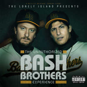The Unauthorized Bash Brothers Experience & The Lonely Island
