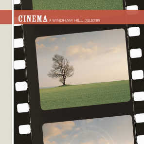 Cinema - A Windham Hill Collection