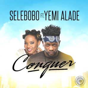 Conquer (feat. Yemi Alade)