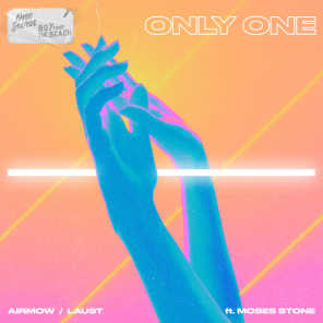 Only One (feat. Moses Stone)