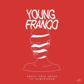 Young Franco & Scrufizzer
