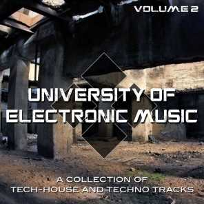 University of Electronic Music, Vol. 2 (A Collection of Tech House and Techno Tracks)