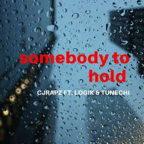 Somebody to Hold (feat. logik & tunechi)