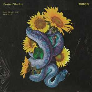 Protect the Art (feat. Strictly D.T & One Sixth)