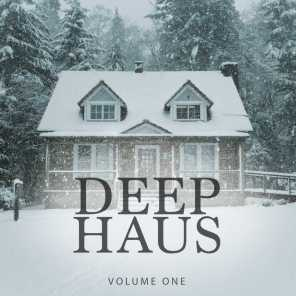 Deep Haus, Vol. 1 (Amazing Winter Deep House For Home, Bar And Club)