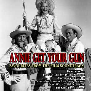 Annie Get Your Gun - Favourites from the Film Soundtrack